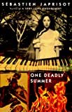 Sheridan, Alan: One Deadly Summer