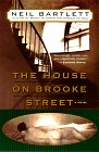 Bartlett, Neil: The House on Brooke Street