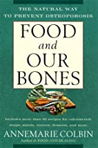 Food and Our Bones: The Natural Way to…