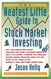 Jason Kelly: The Neatest Little Guide to Stock Market Investing