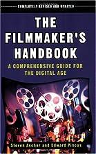 The Filmmaker's Handbook: A Comprehensive…
