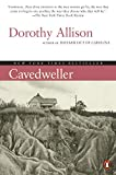Allison, Dorothy: Cavedweller