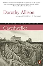 Cavedweller: A Novel by Dorothy Allison