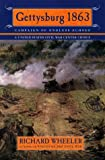 Wheeler, Richard S.: Gettysburg 1863: Campaign of Endless Echoes