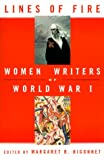Higonnet, Margaret: Lines of Fire : Women Writers of World War II