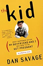 The Kid: What Happened After My Boyfriend…