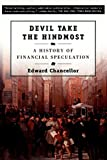 Chancellor, Edward: Devil Take the Hindmost: A History of Financial Speculation