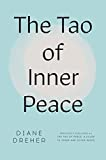 Dreher, Diane: The Tao of Inner Peace: A Guide to Inner Peace