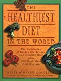 Goldbeck, Nikki: The Healthiest Diet in the World