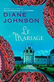 Johnson, Diane: Le Mariage