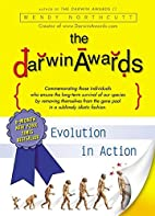 The Darwin Awards: Evolution in Action by…