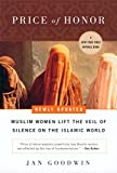 Jan Goodwin: Price of Honor: Muslim Women Lift the Veil of Silence on the Islamic World,Newly updated