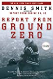 Smith, Dennis: Report from Ground Zero
