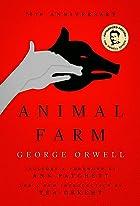 Animal Farm: Centennial Edition by George…