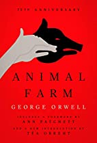 Animal Farm: Centennial Edition by George…