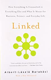 Linked: How Everything Is Connected to…