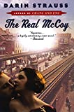 Strauss, Darin: The Real McCoy: A Novel