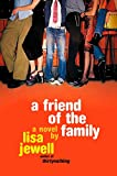 Jewell, Lisa: A Friend of the Family