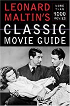 Leonard Maltin's Classic Movie Guide by…