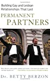 Berzon, Betty: Permanent Partners: Building Gay & Lesbian Relationships That Last