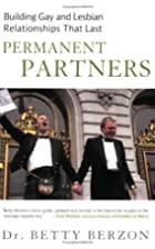 Permanent Partners: Building Gay and Lesbian…