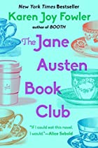 The Jane Austen Book Club by Karen Joy&hellip;