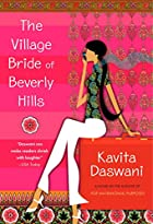 The Village Bride of Beverly Hills by Kavita…