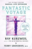 Kurzweil, Ray: Fantastic Voyage: Live Long Enough To Live Forever