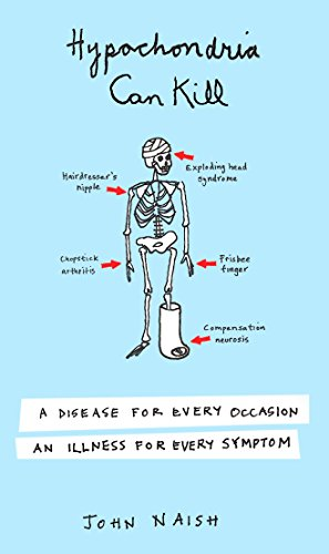 hypochondria-can-kill-a-disease-for-every-occasion-an-illness-for-every-symptom