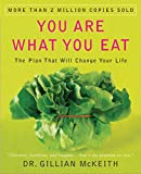 McKeith, Gillian: You Are What You Eat: The Plan That Will Change Your Life