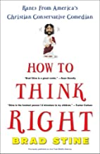 How to Think Right: Rants from a Christian…