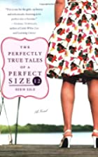 The Perfectly True Tales of a Perfect Size…