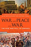 Turchin, Peter: War And Peace And War: The Rise And Fall of Empires