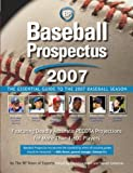 Davenport, Clay: Baseball Prospectus 2007: The Essential Guide to the 2007 Baseball Season