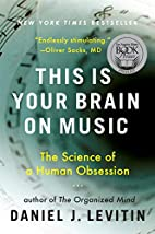 This Is Your Brain on Music: The Science of…