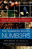 Keith Devlin: The Numbers Behind NUMB3RS: Solving Crime with Mathematics
