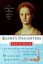 Rashi's Daughters, Book II: Miriam: A…