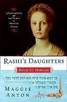 Rashi's Daughters, Book II: Miriam: A…