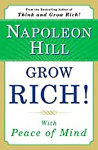 Grow Rich! With Peace of Mind by Napoleon…