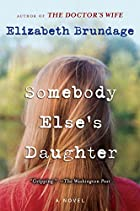 Somebody Else's Daughter by Elizabeth…
