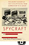 Wallace, Robert: Spycraft: The Secret History of the CIA's Spytechs, from Communism to Al-Qaeda