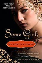 Some Girls: My Life in a Harem by Jillian…