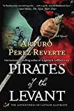 Perez-Reverte, Arturo: Pirates of the Levant: A Novel (Captain Altriste)