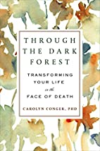 Through the Dark Forest: Transforming Your…