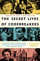 The Secret Lives of Codebreakers: The Men…