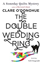 The Double Wedding Ring: A Someday Quilts…