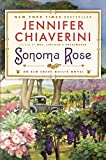 Chiaverini, Jennifer: Sonoma Rose: An Elm Creek Quilts Novel