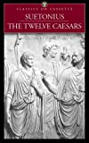 Suetonius: The Twelve Caesars (Classics on Cassette)