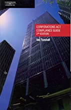 Corporations Act compliance guide by Ian…
