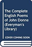 Donne, John: The Complete English Poems of John Donne